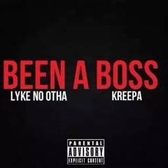 Been A Boss Lyke No Otha, Kreepa