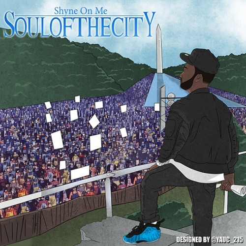 Shyne On Me - Soul Of The City