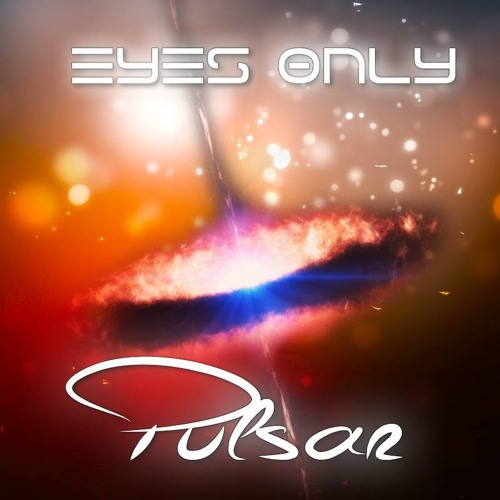 Eyes Only - Pulsar (Original Mix)