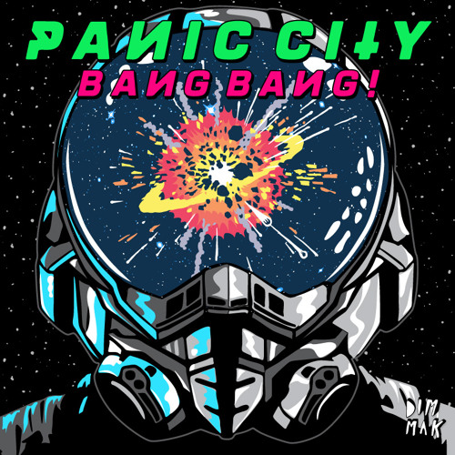 Panic City - Bang Bang (Preview) [OUT NOW on DIM MAK RECORDS]