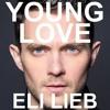 Eli Lieb - Young Love