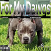 For My Dawgs -(Official)_Z6ne