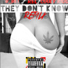 They Don't Know (Remix)B.Bet X Relly Rel X Cooly Kidd