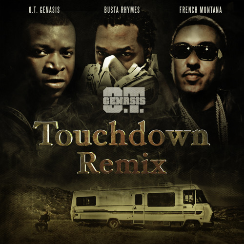 Touchdown (Remix) ft. Busta Rhymes and French Montana [Clean]