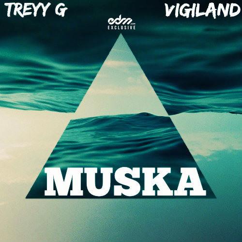 Treyy G, Vigiland - Muska (Original Mix)
