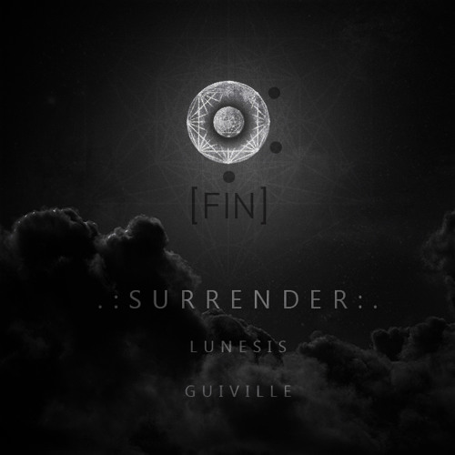 Surrender ft Lunesis and Guiville ::cycle 1::phase 3::