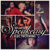 Speakeasy Electro Swing Atlanta - July 2014