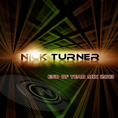 Nick Turner End Of Year Mix 2013
