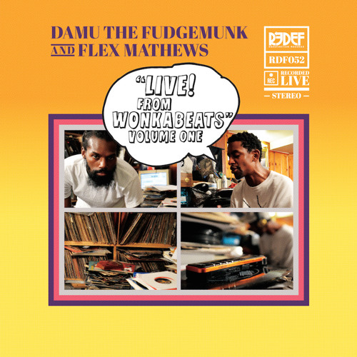 Damu & Flex Mathews - Live From Wonkabeats Vol 1