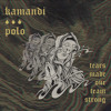 Kamandi | Polo - Tears Made Our Team Strong