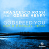 Francesco Rossi - Godspeed You (David Morales Red Zone Dub Mix) [out now on Beatport]