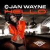 Jan Wayne - Hello (Empyre One Remix)