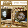 Download We Are Skint Presents... Space Raiders Mp3