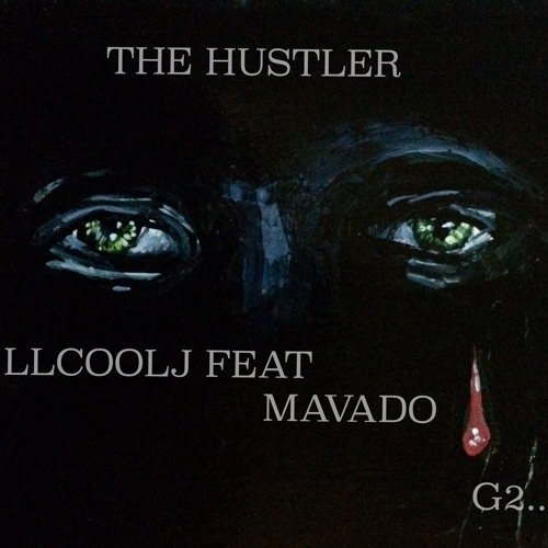 The Hustler - LL Cool J ft Mavado {Produced By Jerry Wonda} by Diva Nikki Z