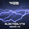 Electrolyte (Original Mix)