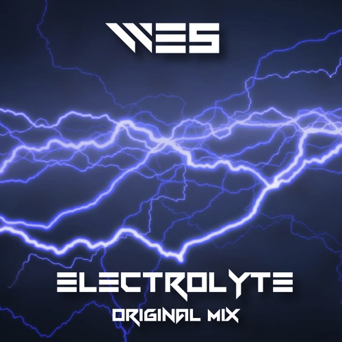Electrolyte (Original Mix) [FREE DOWNLOAD]