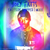 Joey Fatts - EASTSIDE CHIPPER | MIXX