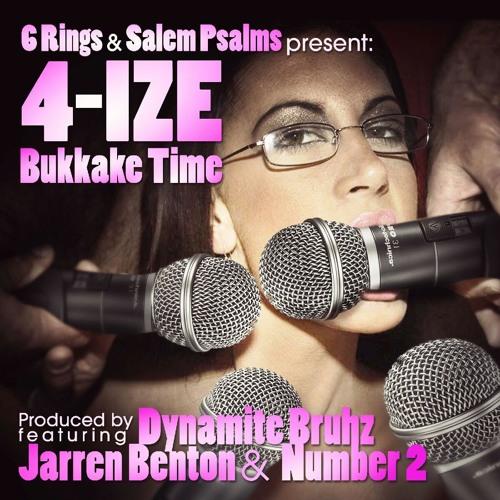 4-IZE Feat Number 2 & Jarren Benton - Bukkake Time