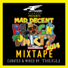 ARNETTE PRESENTS: 2014 MAD DECENT BLOCK PARTY MIX (BY THUGLI)
