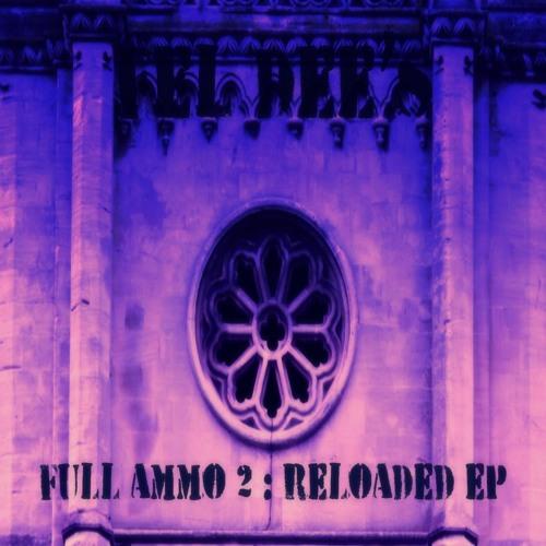 Full Ammo 2 : Reloaded EP [2014]