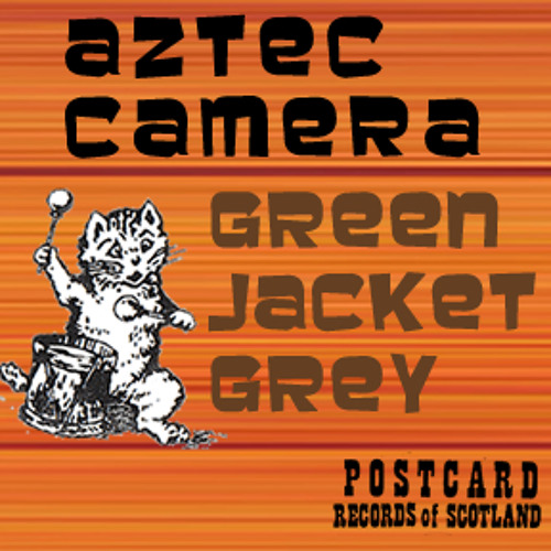 Aztec Camera - Nothing In The Sky (Green Jacket Grey Demo)