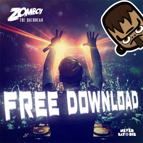 Zomboy Ft Armanni Reign - Outbreak (Shade K Refix) [FREE DOWNLOAD]
