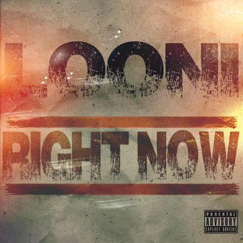 Looni - Right Now (Dirty)