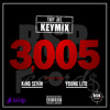 Troy Ave 3005 KEYMiX Ft Young Lito & King Sevin (DIRTY)