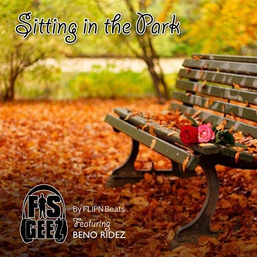 Sitting In The Park Ft Beno Ridez