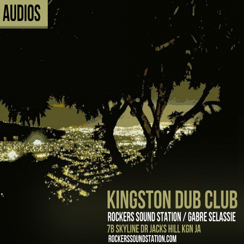 Kingston Dub Club Audios