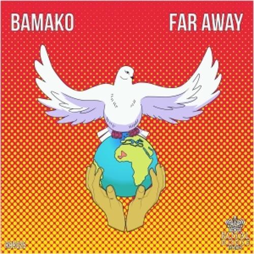 Bamako - Far Away