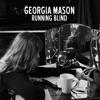 Georgia Mason - Running Blind (Plastic Plates Remix)
