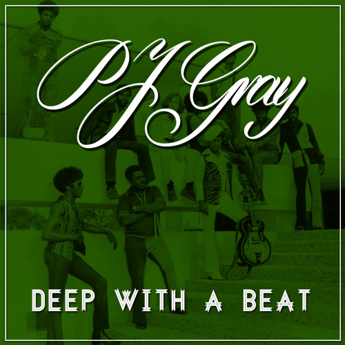 PJ Gray - Deep With A Beat (2011)