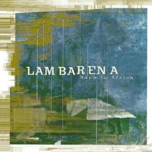 Lambarena - Pepa Nzac Gnon Ma. Prelude De La Partita Pour Violon N°3 (Edit)