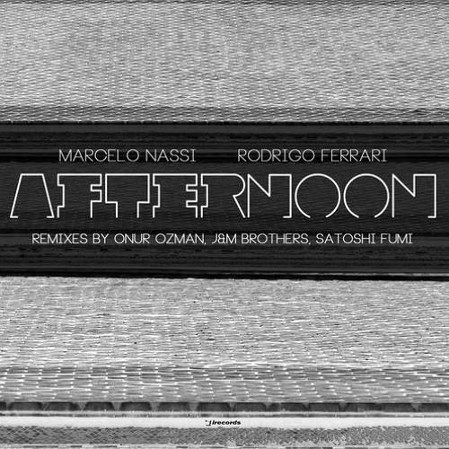 Rodrigo Ferrari & Marcelo Nassi - Afternoon (Original Mix)