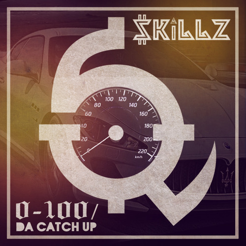 $killz – 0-100 / Da Catch Up (Freestyle)