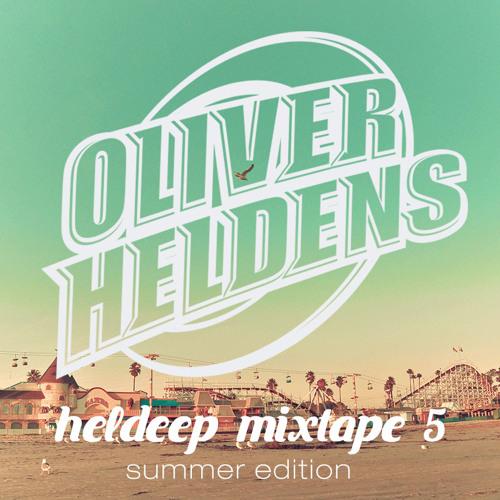 Oliver Heldens Heldeep Mixtape 5 (Summer Edition)
