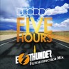 DEORRO - FIVE HOURS [E - THUNDER RECONSTRUCTION MIX] #DOWNLOAD
