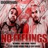 Doorway (Netwurk / Nick Menn / MONKH) - No Feelings Ft Rep (Family Affair) (Prod By BeatBoxerz)