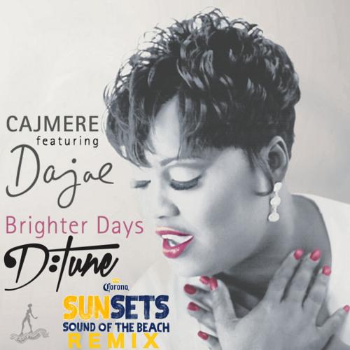 Cajmere Feat. Dajae - Brighter Days (D:Tune Remix)