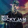 Mix Nicky Jam Ft DjheisonMolano