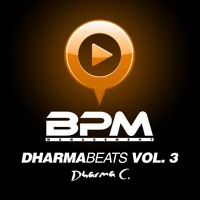 Dharma C - Dharmabeats Vol. 3 Powered By BPM Management