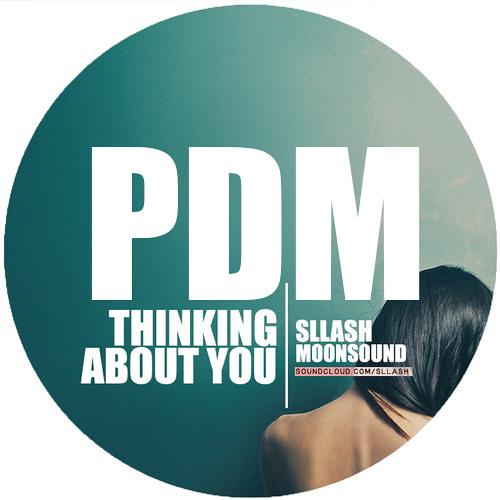 Sllash, Moonsound - Thinking About You (Paul Damixie Remix)