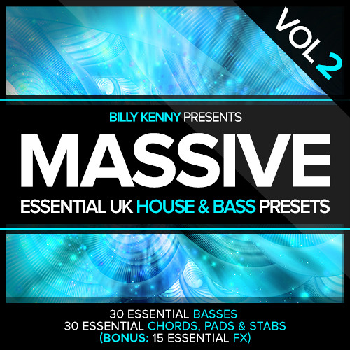 Billy Kenny - Essential UK House & Bass Presets Vol 2 (OUT NOW)