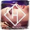 Ayla - Wish I Was (Spada Remix) Preview