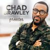 Chad Brawley - Greater (Radio Edit)