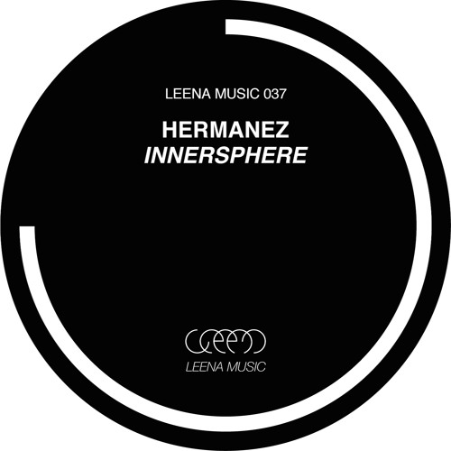 Hermanez - Innersphere (Original Mix)