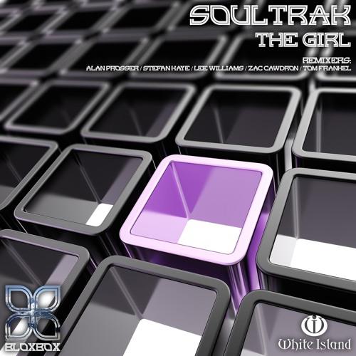 BBR039 : Soultrak - The Girl (Lee Williams Remix)
