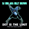 Dj Ben Aka Billy Brown - Sky Is The Limit 2008