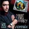 Devil - Yaar Na Miley (Kick) - DJ Jitesh Remix